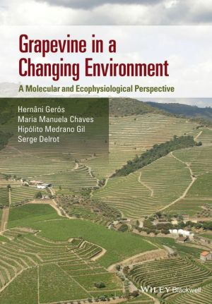 Grapevine in a Changing Environment: A Molecular and Ecophysiological Perspective