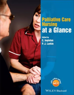 Palliative Care Nursing at a Glance