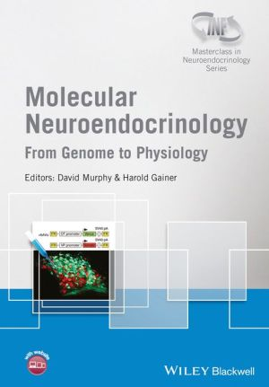 Molecular Neuroendocrinololgy: from Genome to Physiology