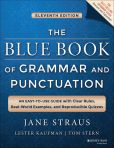 Book Cover Image. Title: The Blue Book of Grammar and Punctuation:  An Easy-to-Use Guide with Clear Rules, Real-World Examples, and Reproducible Quizzes, Author: Jane Straus
