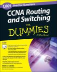 Book Cover Image. Title: 1,001 CCNA Routing and Switching Practice Questions For Dummies, Author: Glen E. Clarke