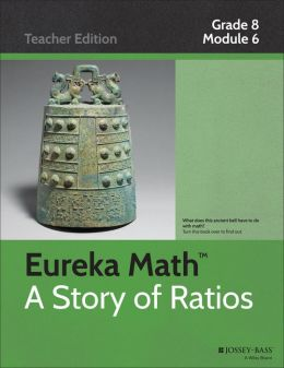 Common Core Mathematics, A Story of Ratios: Grade 8, Module 6: Linear Functions