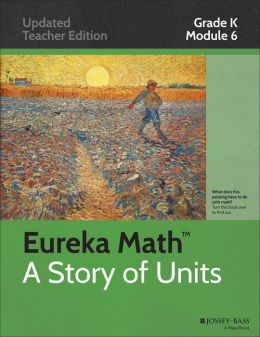 Common Core Mathematics, A Story of Units: Grade K, Module 6: Analyzing, Comparing, and Composing Shapes