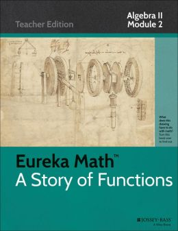Eureka Math, A Story of Functions: Algebra II, Module 2: Trigonometric Functions