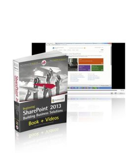 Beg SharePoint 2013 Building Business Solutions and SharePoint-videos.com Bundle