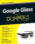 Book Cover Image. Title: Google Glass For Dummies, Author: Eric Butow