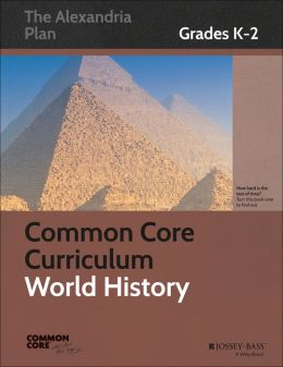Common Core Curriculum: World History, Grades K-2
