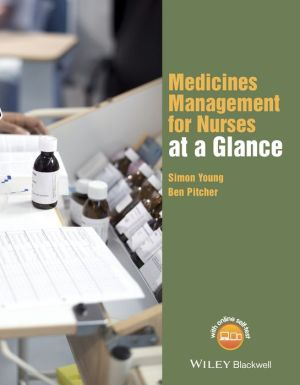 Medicines Management for Nurses at a Glance