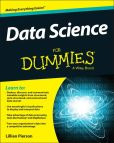 Book Cover Image. Title: Data Science For Dummies, Author: Lillian Pierson