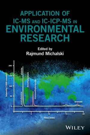 Application of IC-MS and IC-ICP-MS in Environmental Research