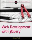 Book Cover Image. Title: Web Development with jQuery, Author: Richard York