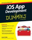 Book Cover Image. Title: iOS App Development For Dummies, Author: Jesse Feiler
