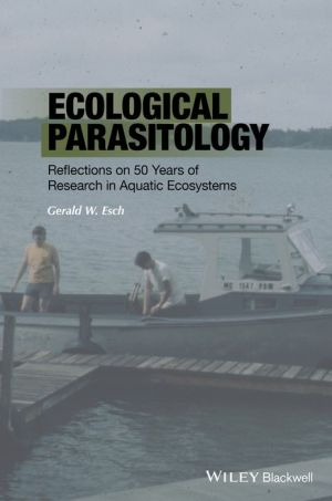 Ecological Parasitology: Reflections on 50 Years of Research in Aquatic Ecosystems