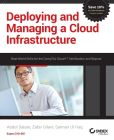 Book Cover Image. Title: Deploying and Managing a Cloud Infrastructure:  Real World Skills for the CompTIA Cloud+ Certification and Beyond: Exam CV0-001, Author: Abdul Salam