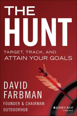 The Hunt: Target, Track, and Attain Your Goals