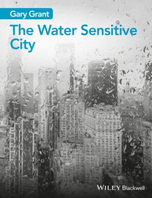 The Water Sensitive City