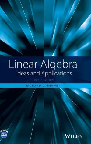 Linear Algebra: Ideas and Applications