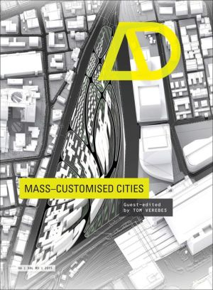 Mass Customised Cities