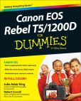 Book Cover Image. Title: Canon EOS Rebel T5/1200D For Dummies, Author: Julie Adair King