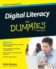 Book Cover Image. Title: Digital Literacy For Dummies, Author: Faithe Wempen