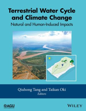 The Terrestrial Water Cycle: Natural and Human-Induced Changes: Natural and Human-Induced Changes