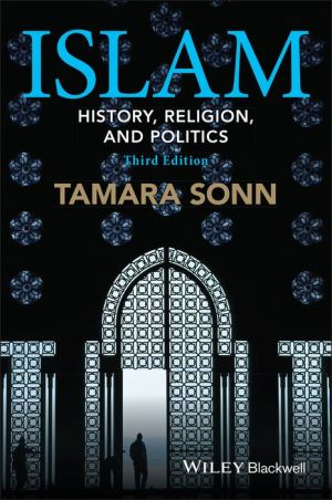 Islam: History, Religion, and Politics