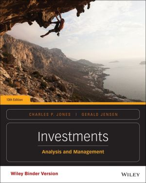 Investments, Binder Ready Version: Analysis and Management