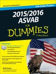 Book Cover Image. Title: 2015 / 2016 ASVAB For Dummies with Online Practice, Author: Rod Powers