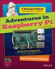 Book Cover Image. Title: Adventures in Raspberry Pi, Author: Carrie Anne Philbin