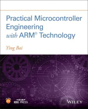Practical Microcontroller Engineering with ARMA- Technology