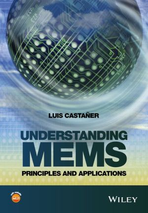 Understanding MEMS: Principles and Applications