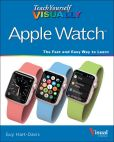 Book Cover Image. Title: Teach Yourself VISUALLY Apple Watch, Author: Guy Hart-Davis