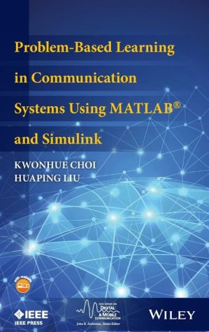 Problem-Based Learning in Communication Systems Using MATLAB and Simulink