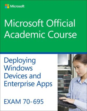 Exam 70-695 Deploying Windows Devices and Enterprise Apps