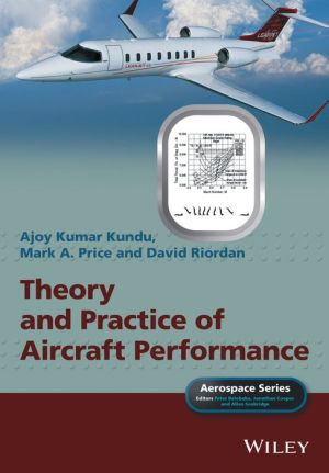Theory and Practice of Aircraft Performance