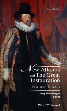 New Atlantis and The Great Instauration: Bacon