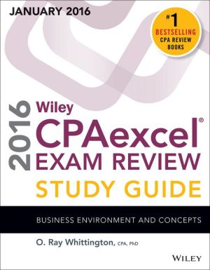 Wiley CPAexcel Exam Review 2016 Study Guide January: Business Environment and Concepts
