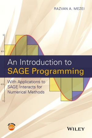 An Introduction to SAGE Programming: With Applications to SAGE Interacts for Mathematics