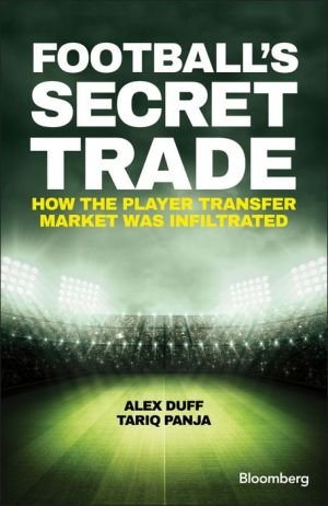 Football's Secret Trade: How the Player Transfer Market was Hijacked