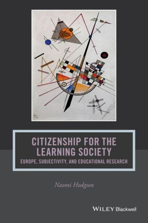Citizenship for the Learning Society: Europe, Subjectivity, and Educational Research