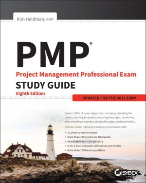 PMP: Project Management Professional Exam Study Guide: Updated for 2015 Exam