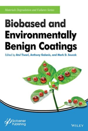 Biobased and Environmentally Benign Coatings