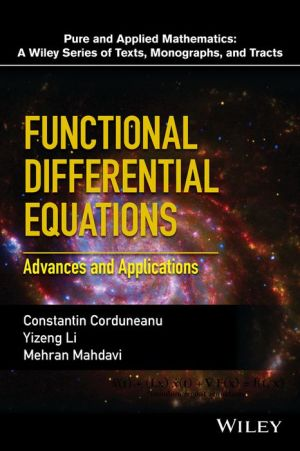 Applied Functional Differential Equations: Advances and Applications