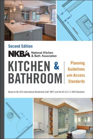 NKBA Kitchen & Bathroom Planning Guidelines with Access Standards