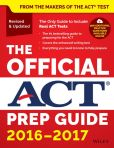 Book Cover Image. Title: The Official ACT Prep Guide, 2016 - 2017, Author: ACT