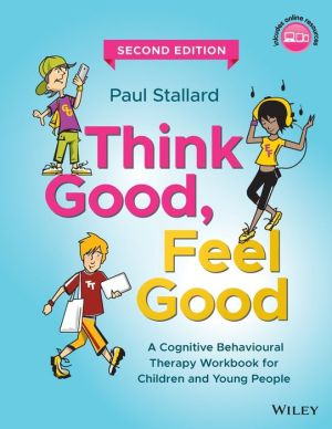 Book Think Good, Feel Good: A CBT Workbook for Children and Young People