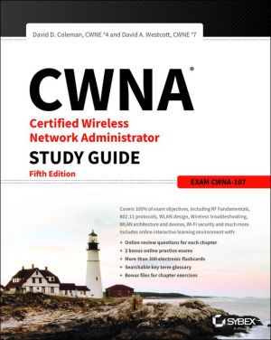 Book CWNA Certified Wireless Network Administrator Study Guide: Exam CWNA-107