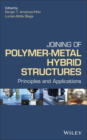 Joining of Polymer-Metal Hybrid Structures: Principles and Applications