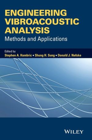 Engineering Vibroacoustic Analysis: Methods and Applications