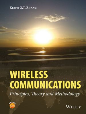 Wireless Communications: Principles, Theory and Methodology